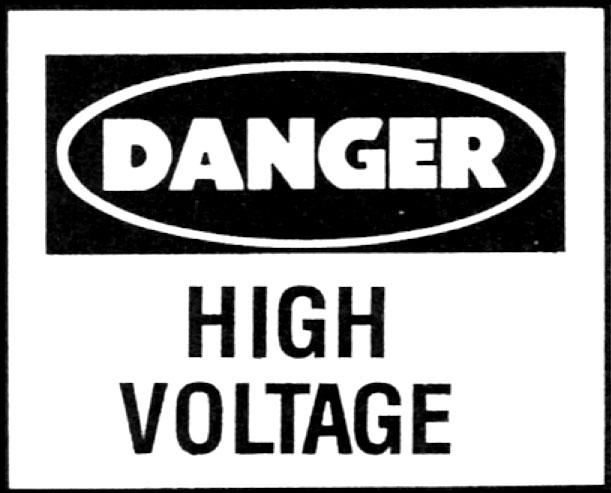 Danger - High Voltage sign.