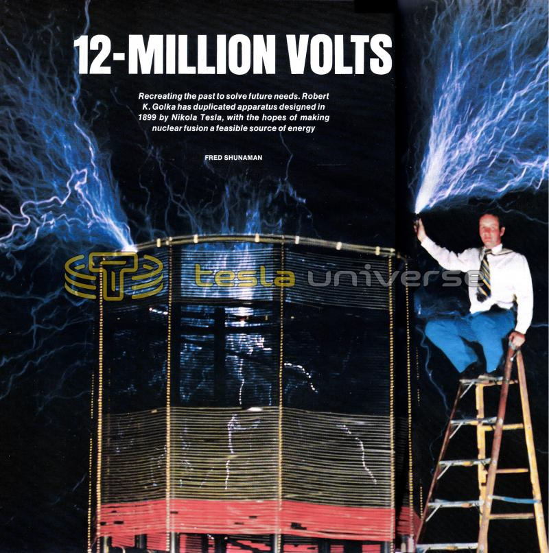 "Robert Golka with his 12-million volt ""Project Tesla"" coil"