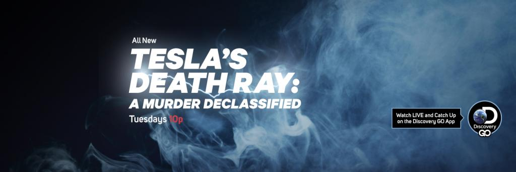 Tesla's Death Ray: A Murder Declassified