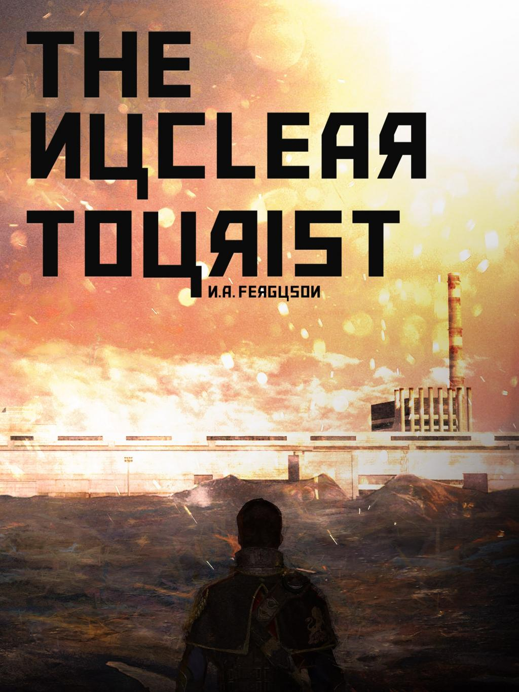 The Nuclear Tourist - Front Cover
