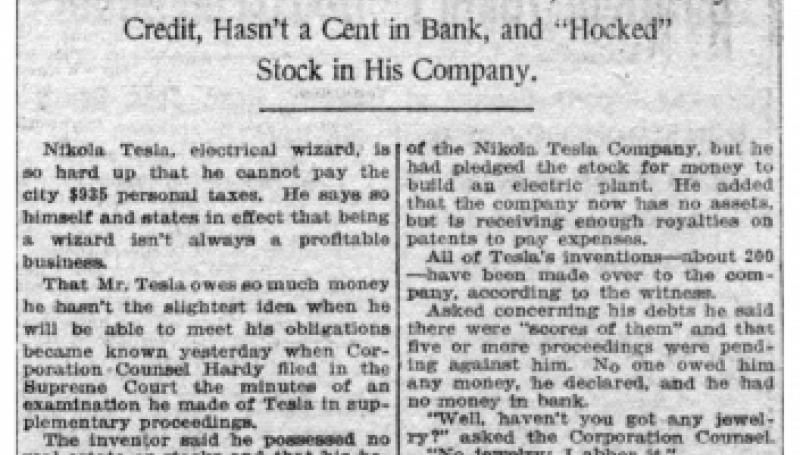 Preview of Tesla No Money Wizard; Swamped by Debts, He Vows article