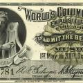 An admission ticket to the Columbian Exposition (1893 World's Fair)